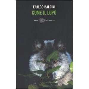 Come Il Lupo (Italian Edition) (9788806175337): Marco