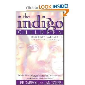 The Indigo Children   The New Kids Have Arrived Lee and Tober, Jan