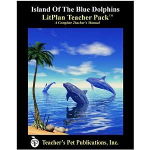 Island of the Blue Dolphins: A Unit Plan (Litplans on CD