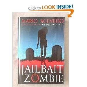 Jailbait Zombie (Felix Gomez, detective, 4) (9781607516125