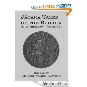 Jataka Tales of the Buddha: An Anthology, Volume II: Ken Kawasaki