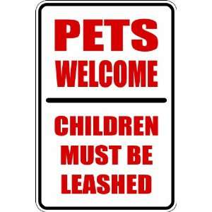 Misc45) pets welcome children leashed Humorous Novelty Parking Sign 9