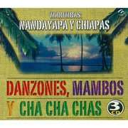 Marimbas Nandayapa Y Chiapas   Danzones, Mambos Y Cha Cha Chas (3