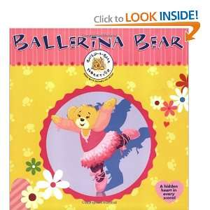 Build A Bear Workshop Ballerina Bear (Build A Bear Workshop Books