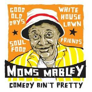 Comedy Aint Pretty, Moms Mabley Special Interest
