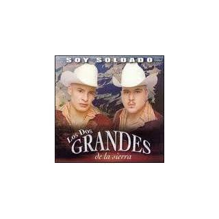 Soy Soldado by Los Dos Grandes de la Sierra ( Audio CD   2005)