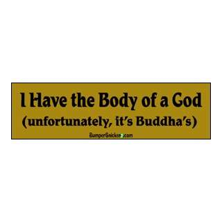 I have the body of a god, buddha  funny stickers (Small 5
