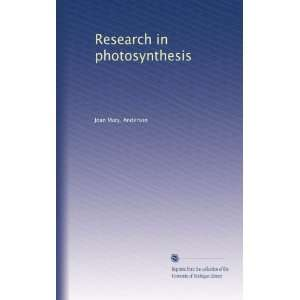 Research in photosynthesis: Joan Mary. Anderson: Books