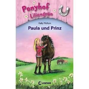 . Paula und Prinz (9783785563915) Kelly McKain, Mandy Sanley Books