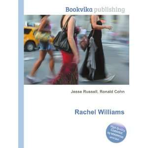 Rachel Williams Ronald Cohn Jesse Russell  Books