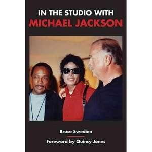In the Studio with Michael Jackson, Swedien, Bruce Art