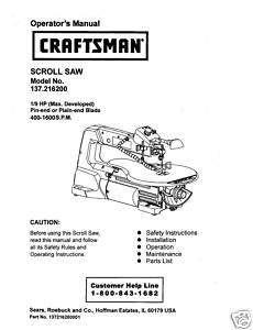 Craftsman Scroll Saw Manual Model # 137.216200 |